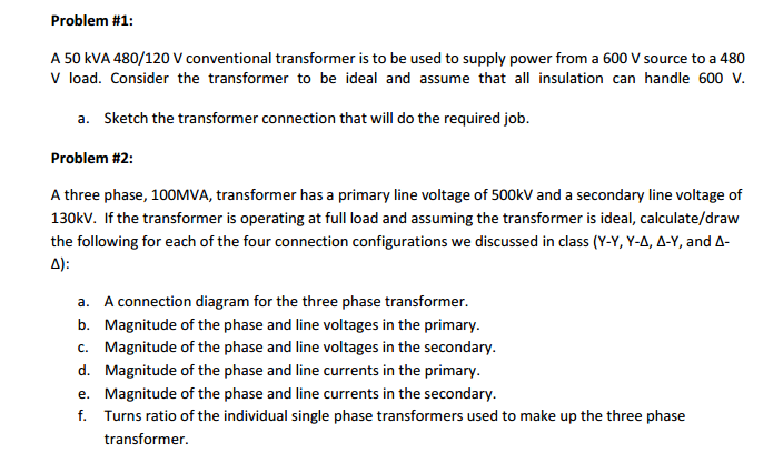 A 50 KVA 480/120 V Conventional Transformer Is To ... | Chegg.com  To Volt Transformer Wiring Diagram on