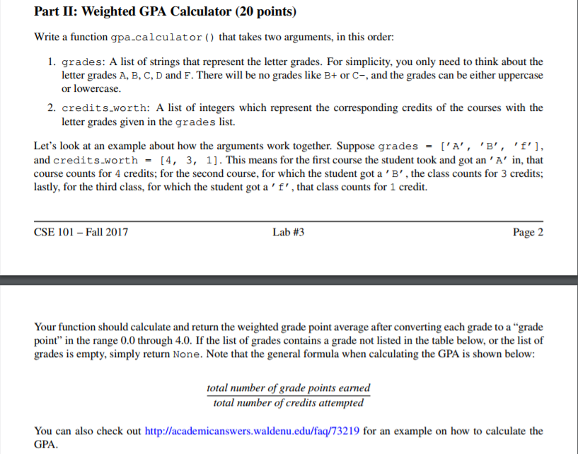 part ii weighted gpa calculator 20 points write a function gpacalculator