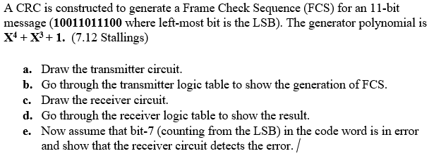 Solved: A CRC Is Constructed To Generate A Frame Check Seq ...