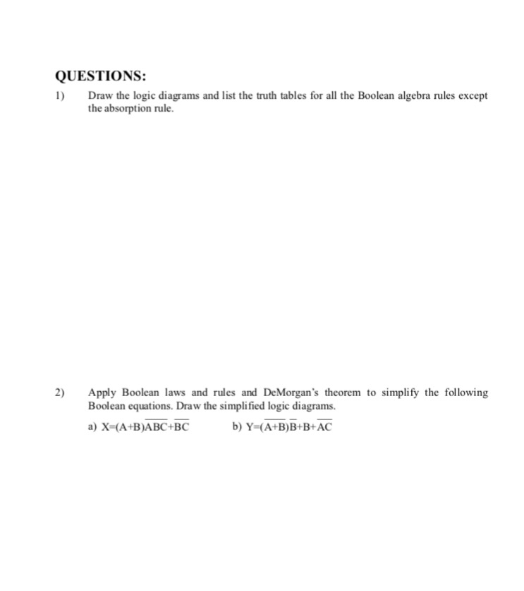 Solved: QUESTIONS: 1) Draw The Logic Diagrams And List The ...