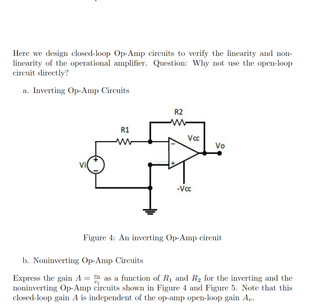 Solved Here We Design Closed Loop Op Amp Circuits To Veri Inverting Circuit Verify The Linearity And Non