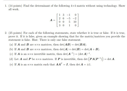 Solved: 1. (14 Points) Find The Determinant Of The Followi ...