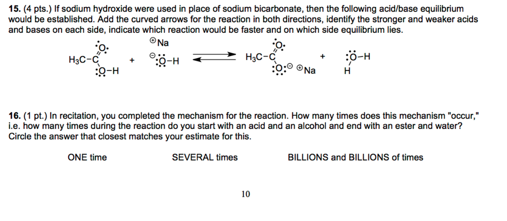 Solved: 15. (4 Pts.) If Sodium Hydroxide Were Used In Plac... | Chegg.com