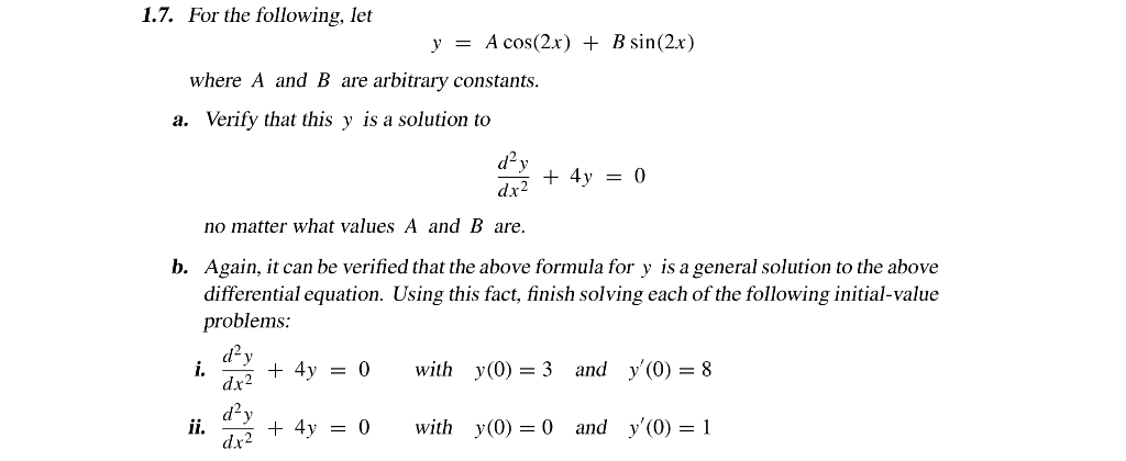 Solved: For The Following, Let Y = A Cos(2x) + B Sin(2x) W