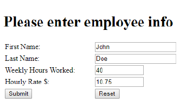 please enter employee info john first name last name weekly hours worked 40 hourly