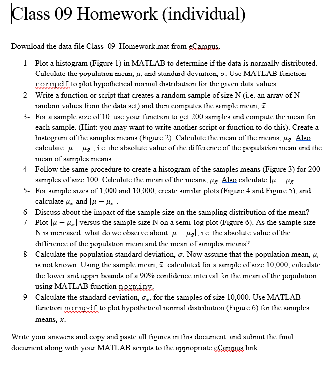 Solved: Download The Data File Class_09_Homework Mat From