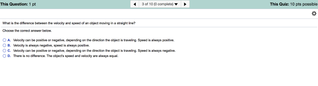 b09a283c2bf Question  What is the difference between the velocity and speed of an  object moving in a straight line  Ch..