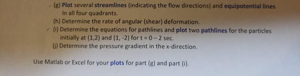 Solved: (g) Plot Several Streamlines (indicating The Flow