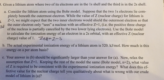 Given A Lithium Atom Where Two Of Its Electrons Ar Chegg