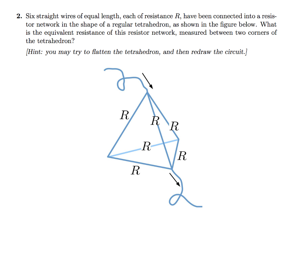 Solved: 2. Six Straight Wires Of Equal Length, Each Of Res ...