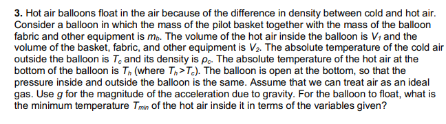 Solved: 3. Hot Air Balloons Float In The Air Because Of Th ...