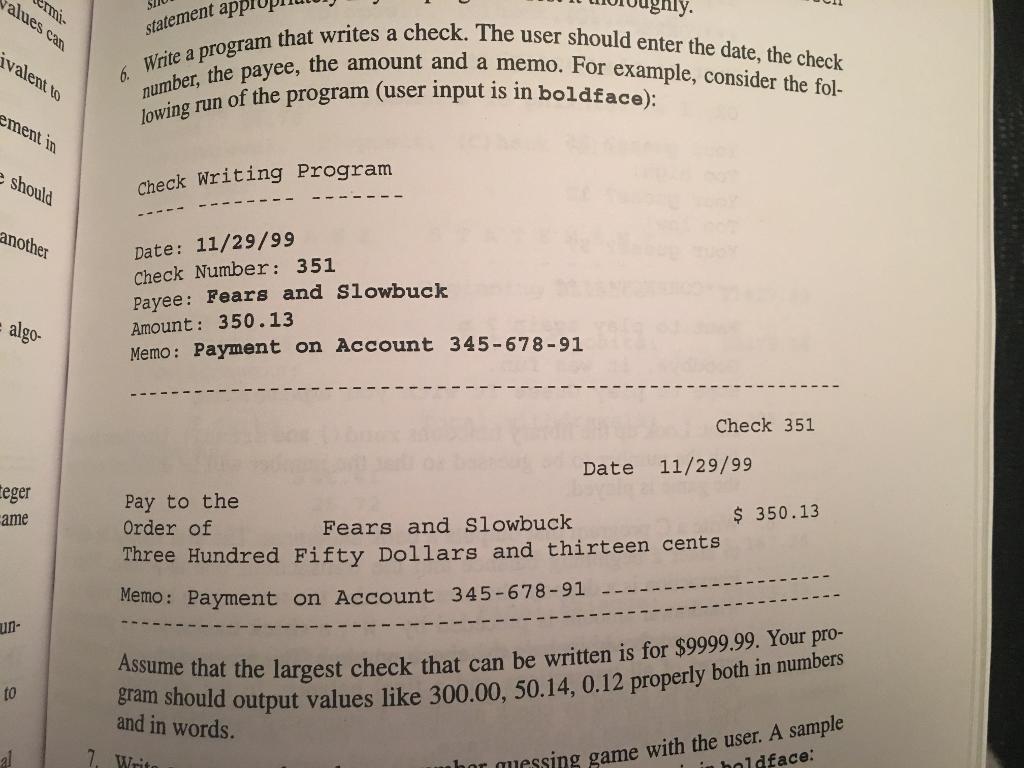 Question: Write A Program That Writes A Check The User Shou