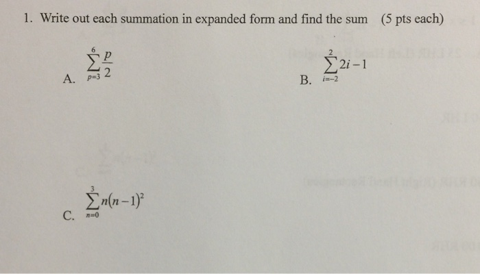 Solved Write Out Each Summation In Expanded Form And Find