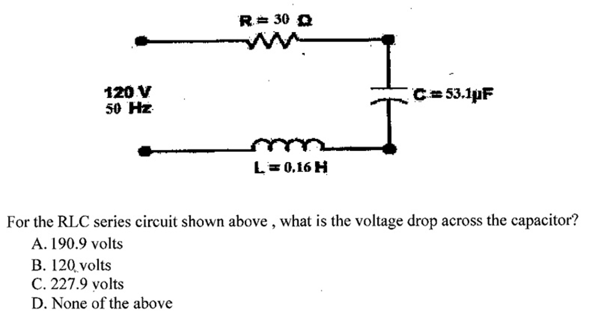 Solved For The Rlc Series Circuit Shown Above What Is Th 120 Volt Capacitor Wiring Diagram