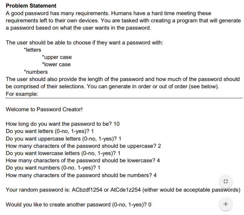 Solved: Problem Statement A Good Password Has Many Require ...