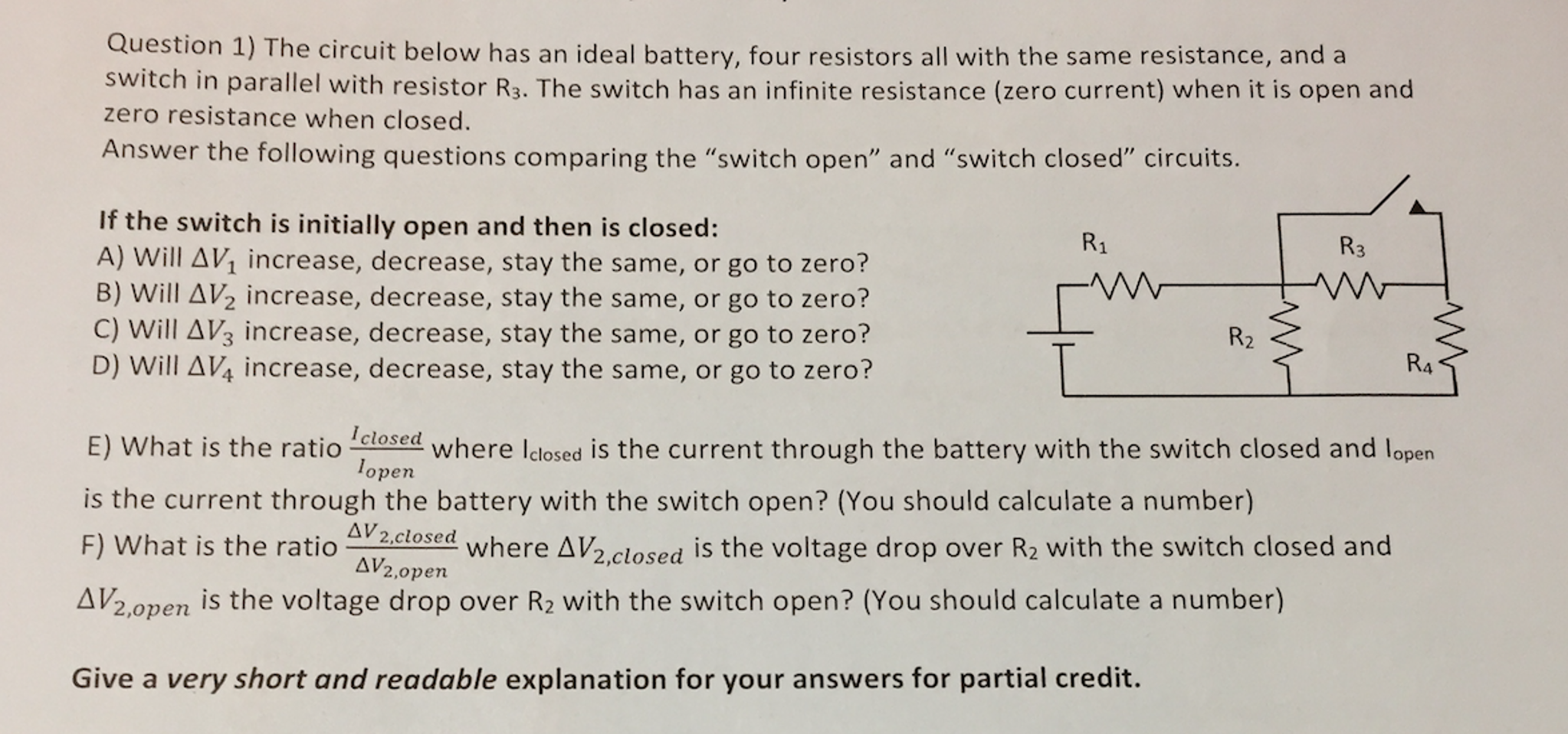 Solved The Circuit Below Has An Ideal Battery Four Resis Parallel With Switch Currents In A Question Resistors All Same Resistance And