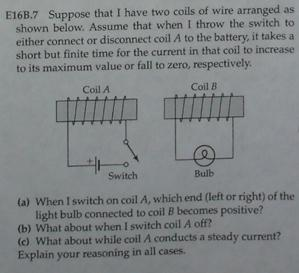 solved e16b 7 suppose that i have two coils of wire arran