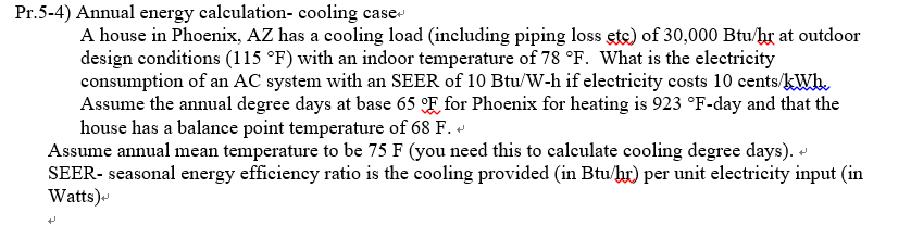 Annual Energy Calculation- Cooling Case A House In    | Chegg com