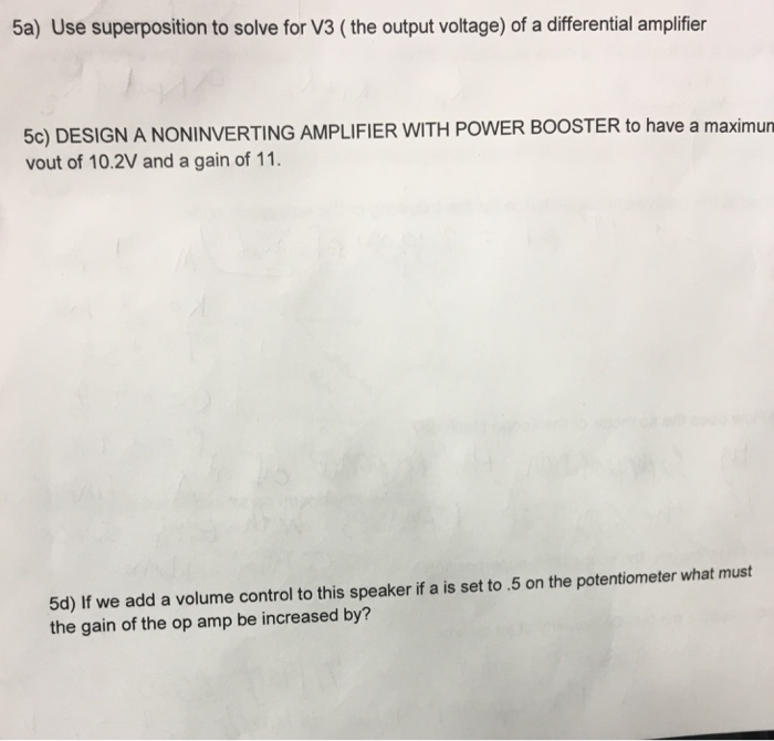 Use Superposition To Solve For V3 (the Output Volt
