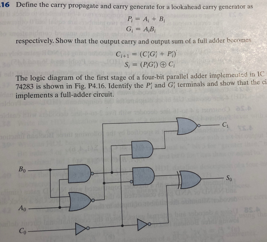 Solved 16 Define The Carry Propagate And Generate F Logic Diagram Full Adder For A Lookahead Generator As P B G