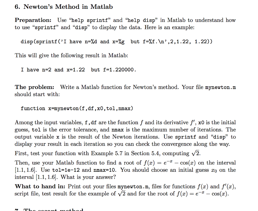 Solved: Newton's Method In Matlab Preparation: Use
