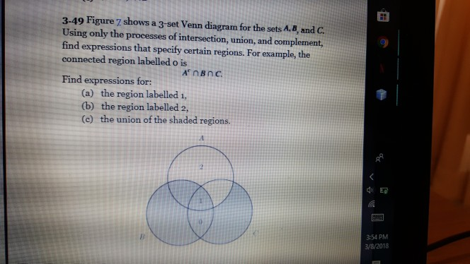 Solved 3 49 Figure 7 Shows A 3 Set Venn Diagram For The S