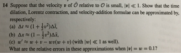 Suppose that the velocity v of relative to is sm
