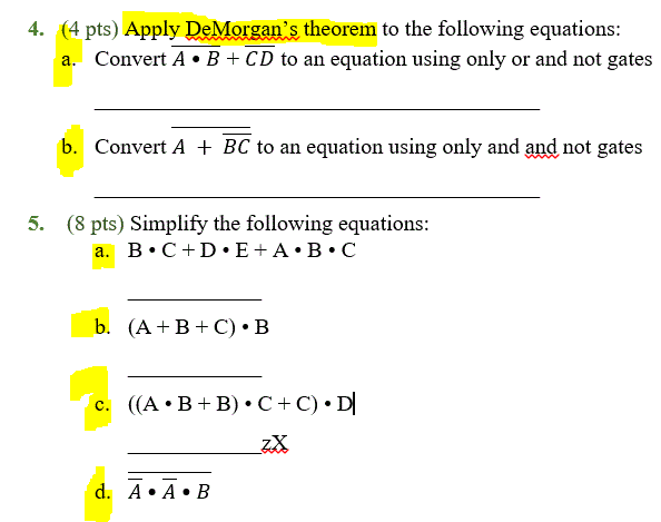 4 Pts Apply DeMorgans Theorem To The Following Equations A Convert B