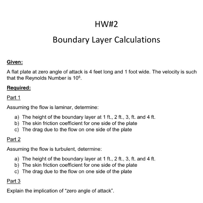 Solved: HW#2 Boundary Layer Calculations Given: A Flat Pla