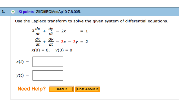 Solved: Use The Laplace Transform To Solve The Given Syste