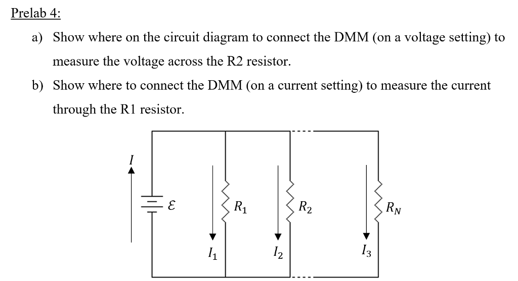 Solved: Prelab 4: A) Show Where On The Circuit Diagram To ...