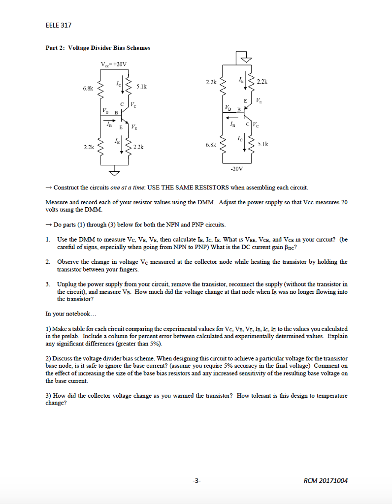 Solved Eele 317 Lab 6 Bipolar Junction Transistor Biasin Voltage Divider Bias Circuit Of A Bjt See More Show Transcribed Image Text Biasing Purpose This Introduces The Device Terminal Characteristics