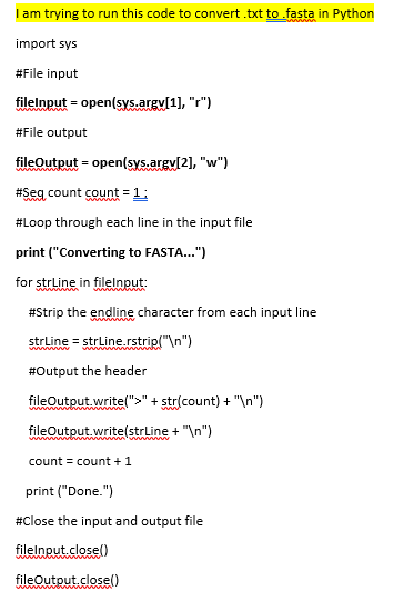 Solved: I Am Trying To Run This Code To Convert txt To Fas