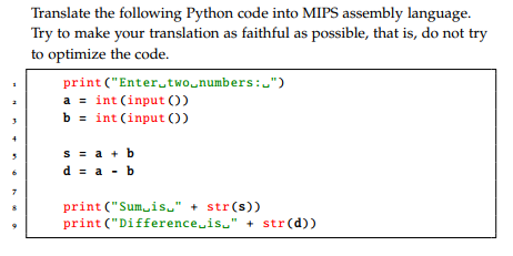 Solved: Translate The Following Python Code Into MIPS Asse