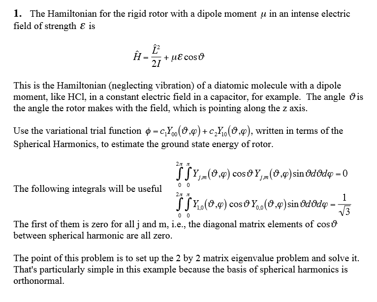 Solved: 1. The hamiltonian for the rigid rotor with a dipo.