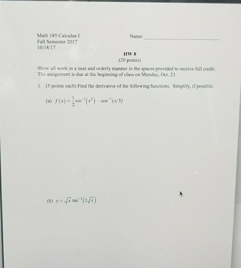 Solved: Math 185 Calculus I Fall Semester 2017 10/18/17 Na ...