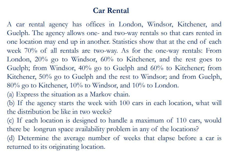 Car Rental A Car Rental Agency Has Offices In Lond... | Chegg.com