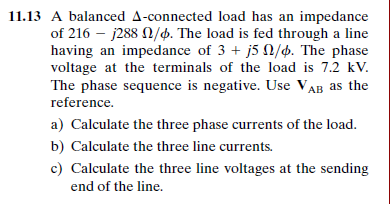 Solved: I Thought For A Delta Connected Load, You First Ha