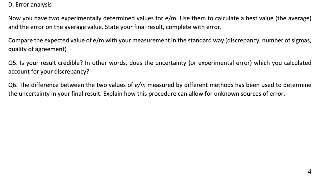 4c51a1ae4d D. Error analysis Now you have two experimentally determined values for e m.