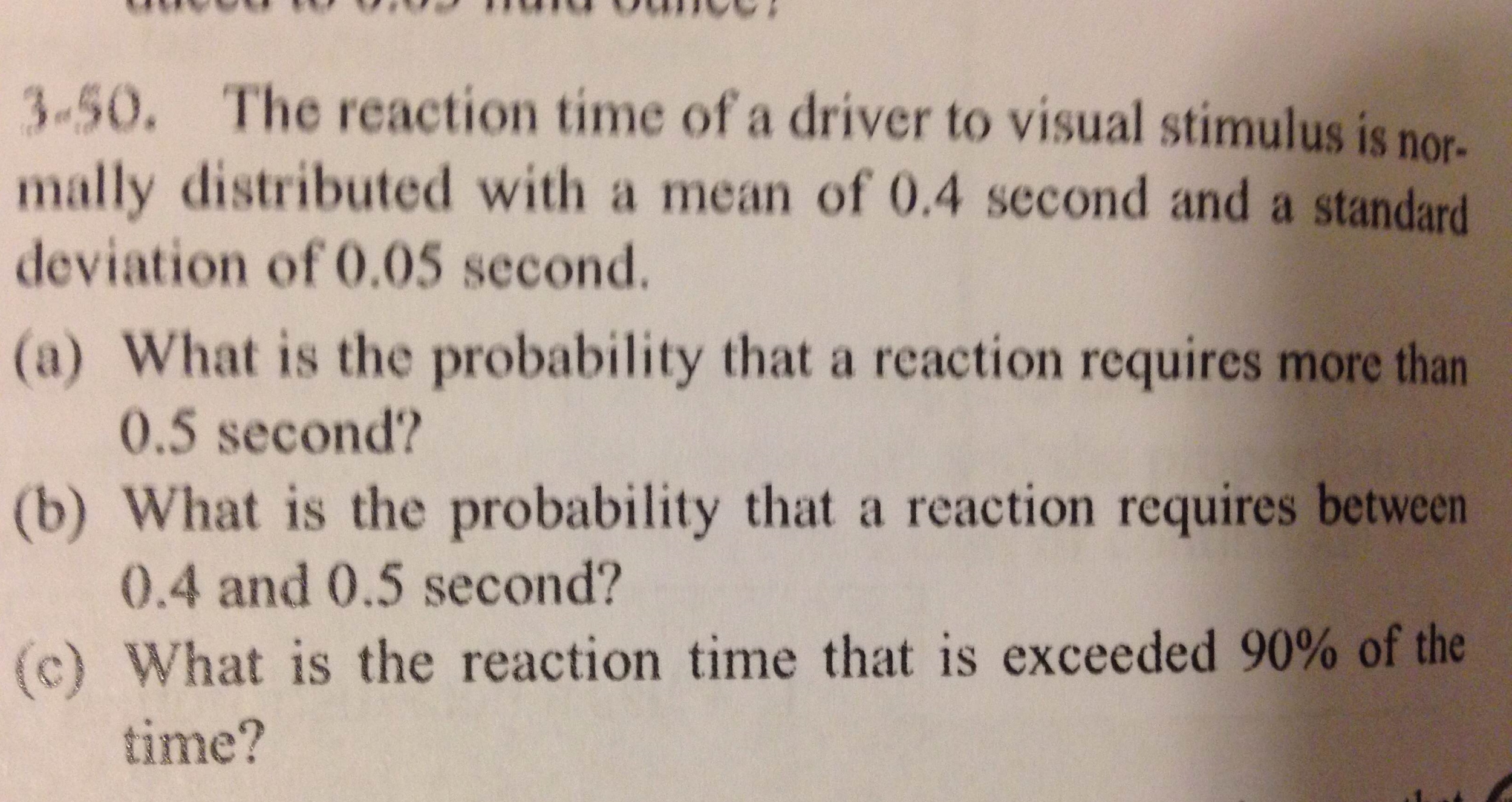 Solved  The Reaction Time Of A Driver To Visual Stimulus I