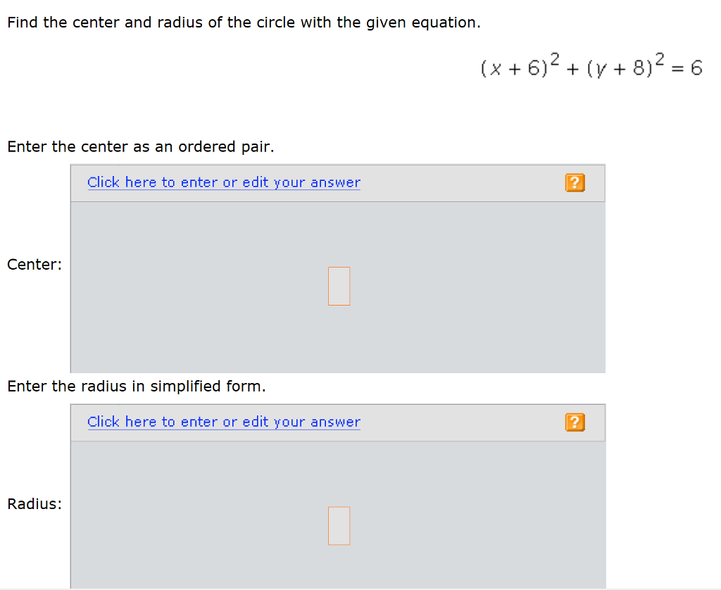 Algebra archive january 29 2017 chegg find the center and radius of the circle with the given equation x 62 y 8 6 falaconquin