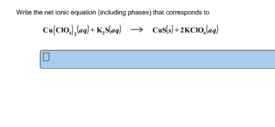 Solved: Write The Net Ionic Equation (including Phases) Th
