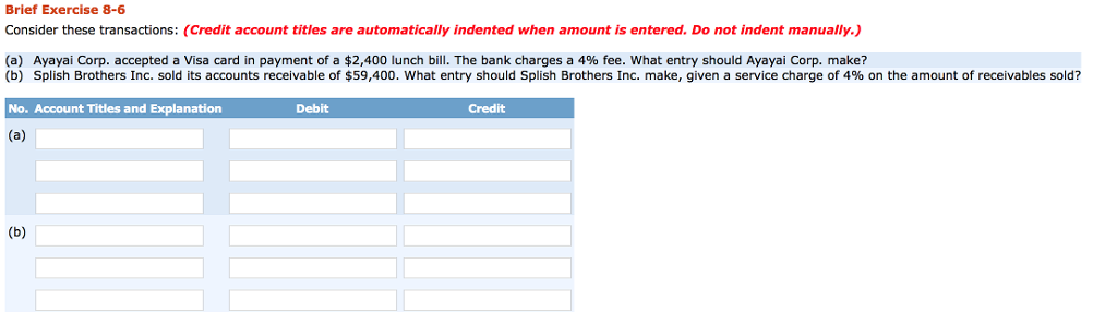 Brief Exercise   Consider These Transactions Credit Account Titles Are Automatically Indented