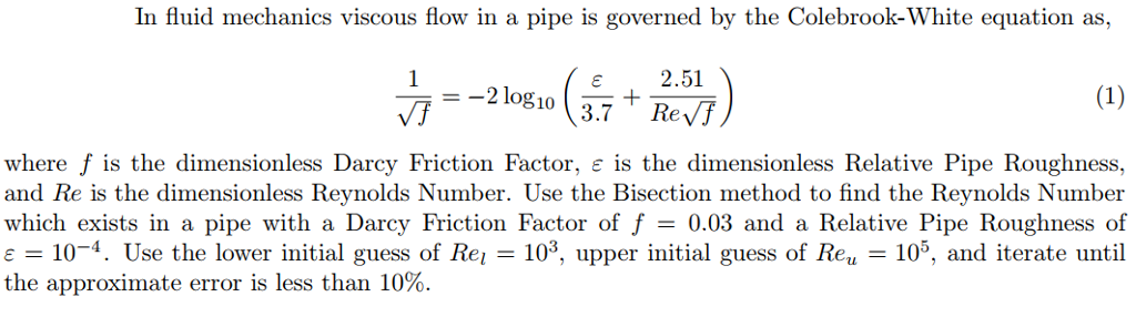 Solved: In Fluid Mechanics Viscous Flow In A Pipe Is Gover