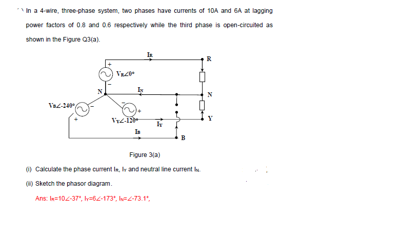 Solved: 、In A 4-wire, Three-phase System, Two Phases Have... | Chegg.comChegg