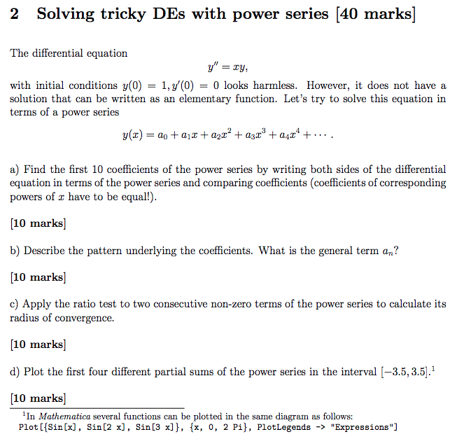 Solved: 2 Solving Tricky DEs With Power Series [40 Marks