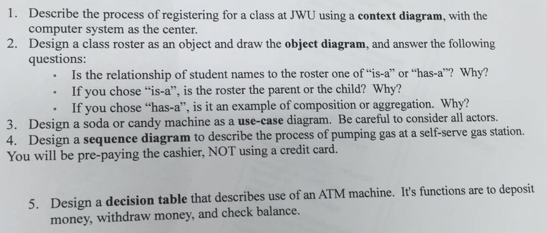 Solved note draw all diagrams on paper please solve que describe the process of registering for a class at jwu using a context diagram with ccuart Choice Image