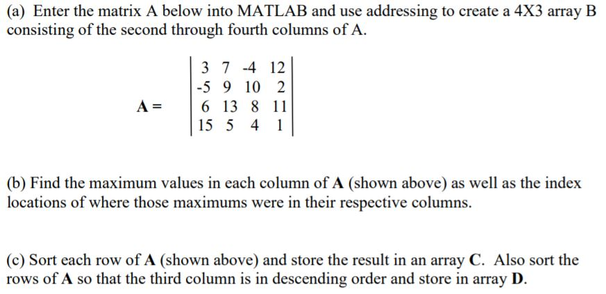Solved: (a) Enter The Matrix A Below Into MATLAB And Use A
