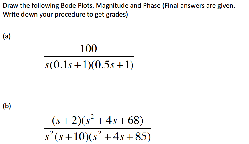 Draw bode plots magnitude and phase write down p chegg draw the following bode plots magnitude and phase ccuart Images