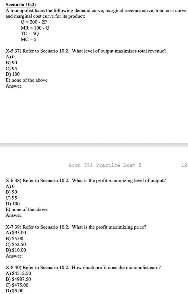 Solved  Scenario 10 2  A Monopolist Faces The Following De